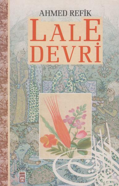 Lale Devri - Ahmed Refik
