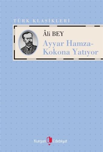 AYYAR HAMZA - KOKONA YATIYOR - Âli Bey