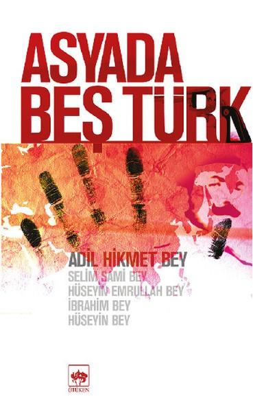 Asya'da Beş Türk - Yusuf Gedikli