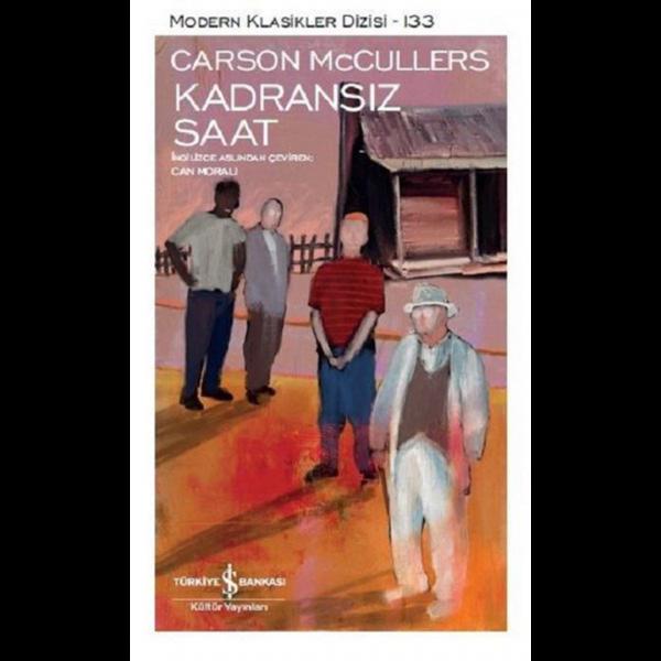 Kadransız Saat - Carson McCullers