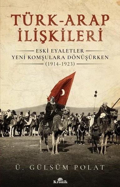 Türk-Arap İlişkileri - Gülsüm Polat