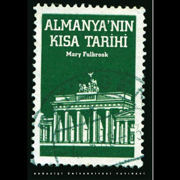 Almanya'nın Kısa Tarihi - Mary Fulbrook