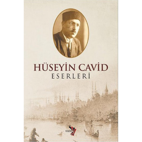 Hüseyin Cavid Eserleri - Azer Turan
