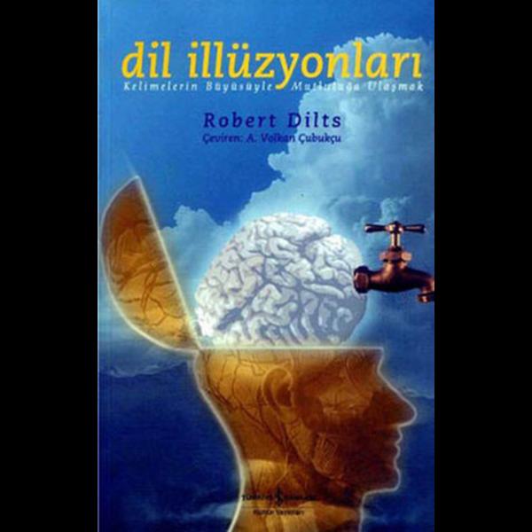 Dil İllüzyonları - Robert Dilts