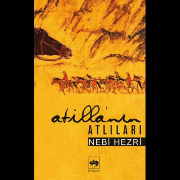 Atilla'nın Atlıları - Nebi Hezri