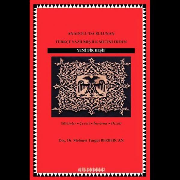 Anadolu'da Bulunan Türkçe Yazılmış İlk Metinlerden Yeni Bir Keşif - Mehmet Turgut Berbercan