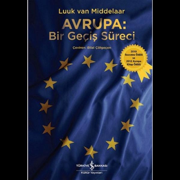Avrupa: Bir Geçiş Süreci - Luuk Van Middelaar