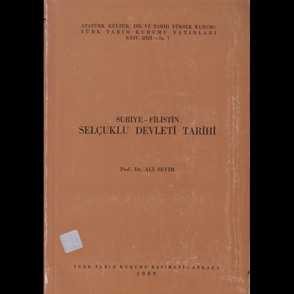 Suriye ve Filistin Selcuklu Devleti Tarihi - Ali Sevim