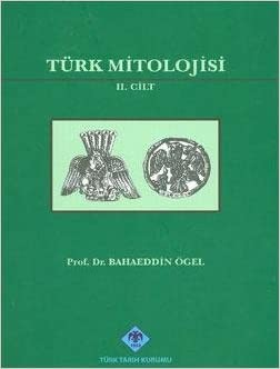 Türk Mitolojisi 1-2 - Bahaeddin Ögel