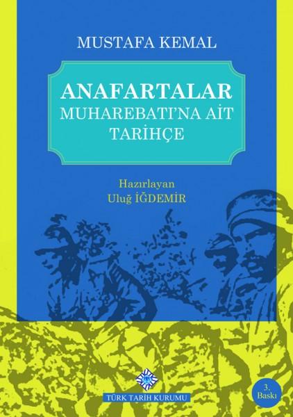 Anafartalar Muharebatına Ait Tarihçe - Mustafa Kemal Atatürk