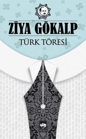 Türk Töresi - Ziya Gökalp