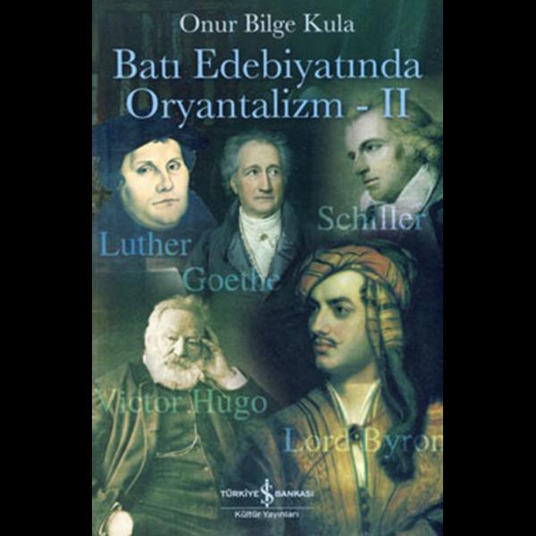 Batı Edebiyatında Oryantalizm 2 - Onur Bilge Kula