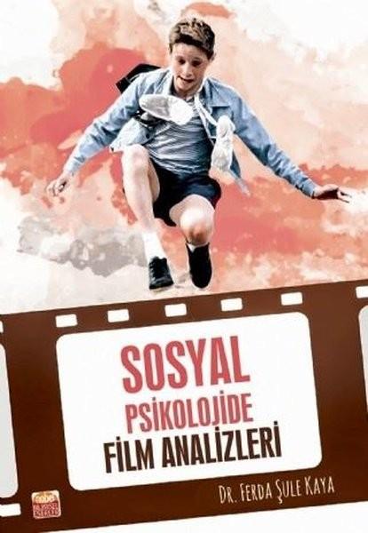 Sosyal Psikolojide Film Analizleri - Ferda Şule Kaya