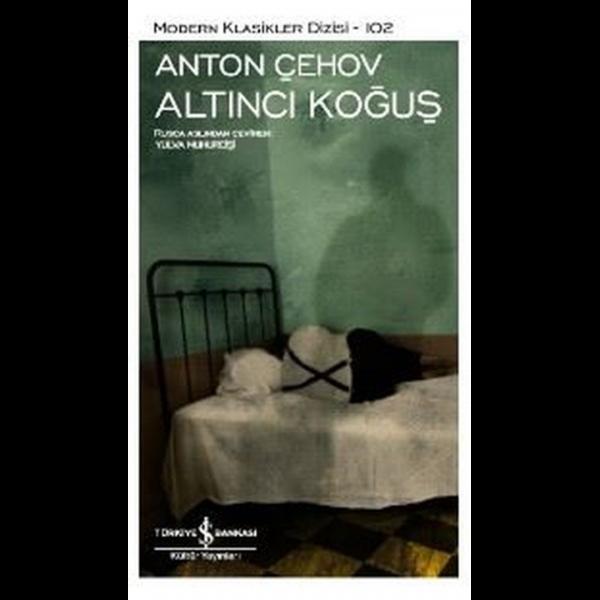 Altıncı Koğuş - Anton Pavloviç Çehov
