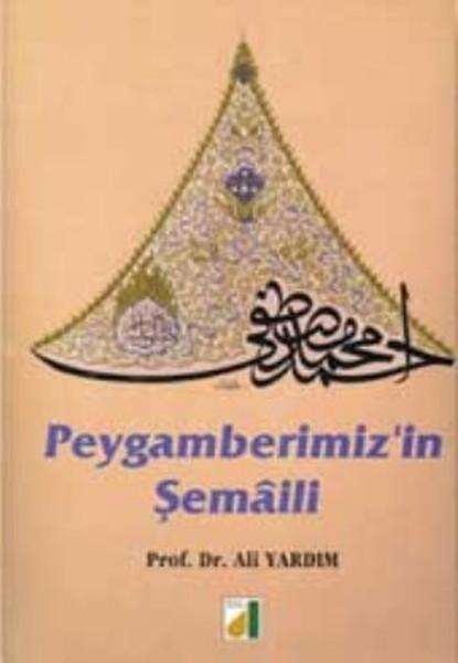 Pergamberimiz'in Şemaili - Ali Yardım