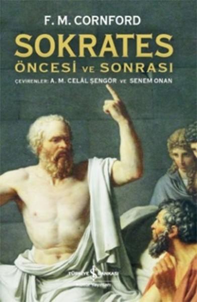 Sokrates Öncesi ve Sonrası - Francis M. Cornford