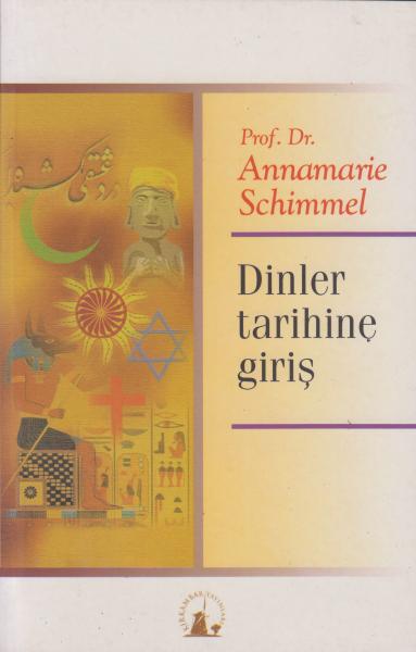 Dinler Tarihine Giriş - Annemarie Schimmel