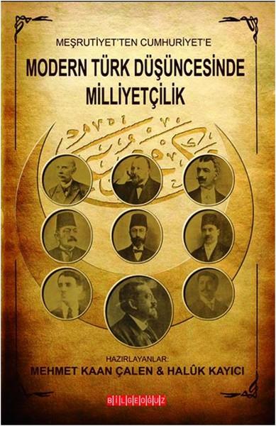 Modern Türk Düşüncesinde Milliyetçilik - Mehmet Kaan Çalen