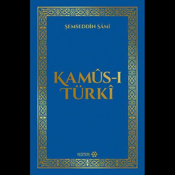 Kamüs-ı Türki - Şemseddin Sami
