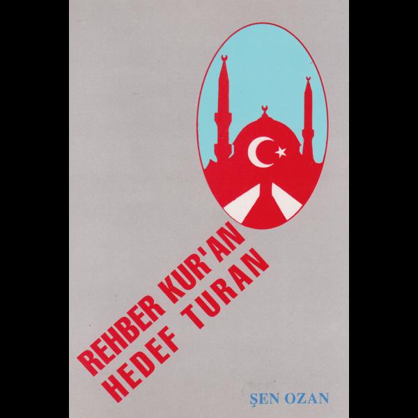 Rehber Kur'an Hedef Turan - Şen Ozan