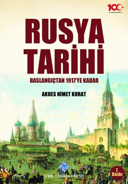 Rusya Tarihi Başlangıçtan 1917'ye Kadar - Akdes Nimet Kurat