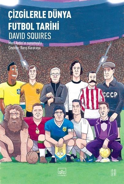 Çizgilerle Dünya Futbol Tarihi - David Souires