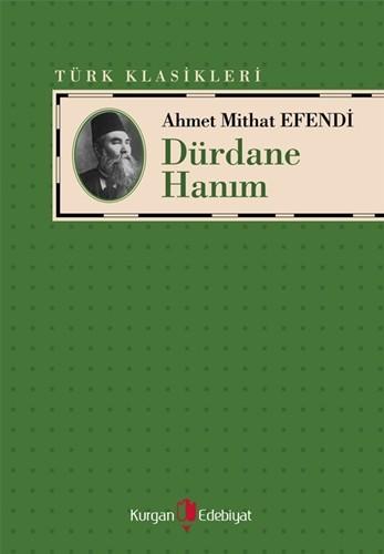 DÜRDANE HANIM - Ahmet Midhat Efendi