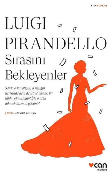 Sırasını Bekleyenler - Luigi Pirandello