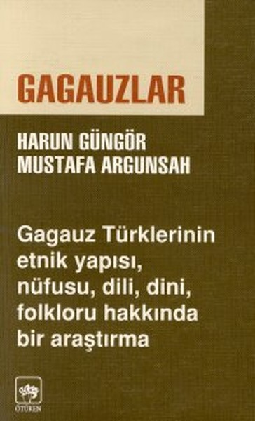 Gagauzlar - Harun Güngör - Mustafa Argunşah