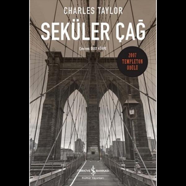 Seküler Çağ - Charles Taylor