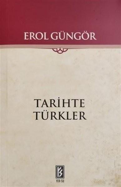 Tarihte Türkler - Erol Güngör