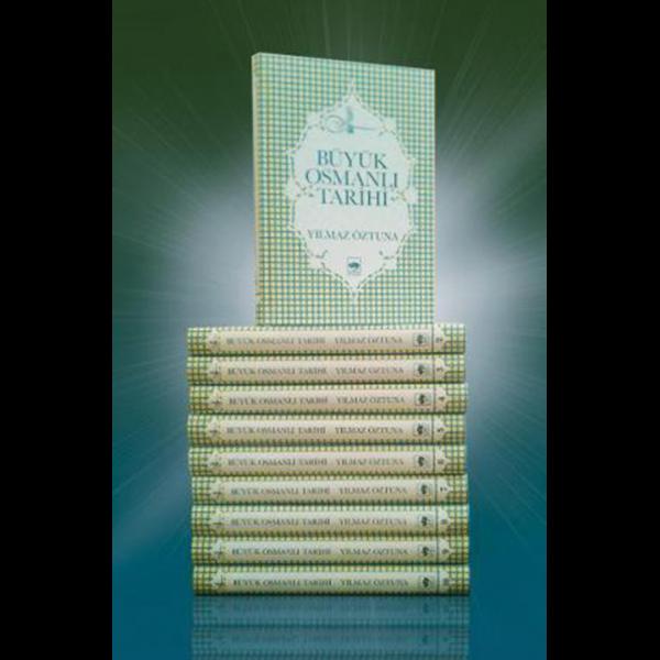 Büyük Osmanlı Tarihi 10 Cilt - Yılmaz Öztuna
