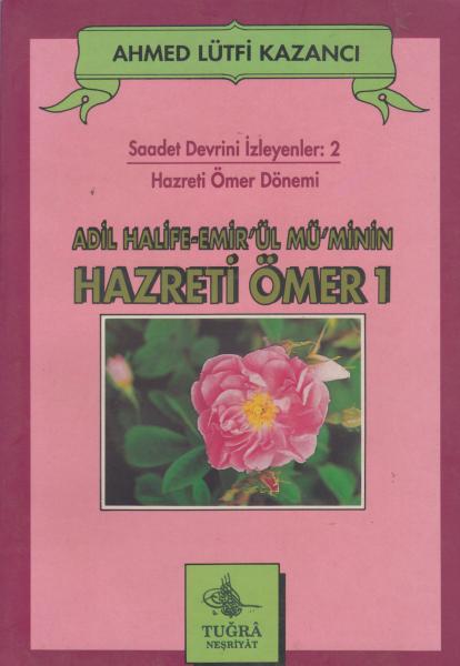 Hazreti Ömer 1 - Ahmed Lütfi Kazancı