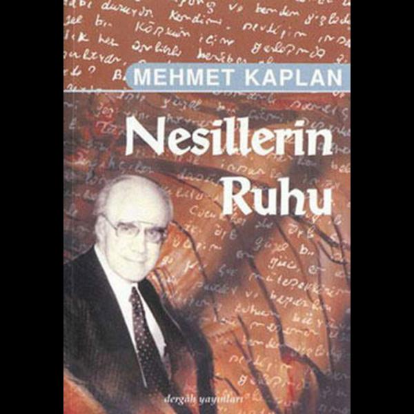 Nesillerin Ruhu - Mehmet Kaplan
