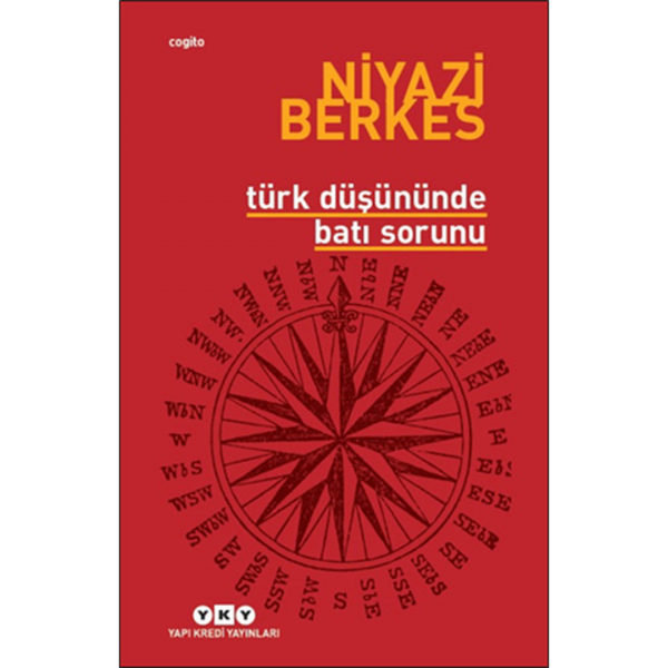 Türk Düşününde Batı Sorunu - Niyazi Berkes