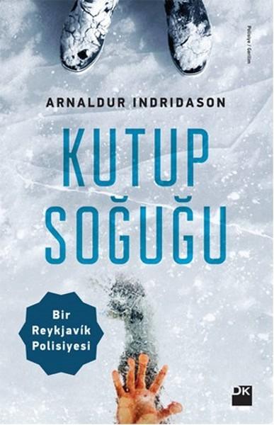 Kutup Soğuğu - Arnaldur Indridason