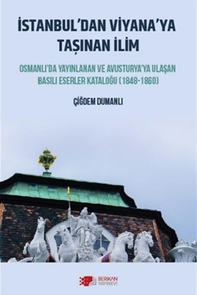 İstanbul'dan Viyana'ya Taşınan İlim - Çiğdem Dumanlı