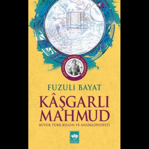 Kaşgarlı Mahmud - Fuzuli Bayat