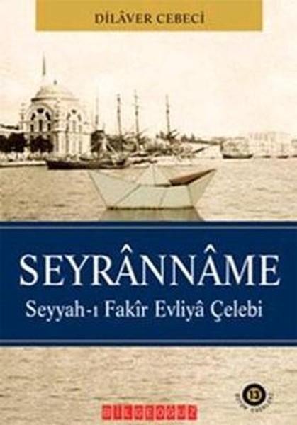 Seyranname - Dilaver Cebeci