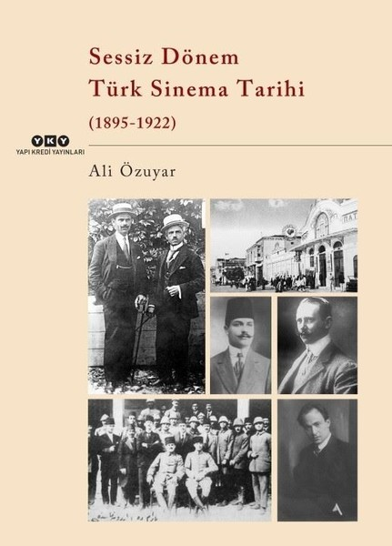 Sessiz Dönem Türk Sinema Tarihi - Ali Özuyar