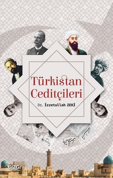 Türkistan Ceditçileri - İzzetullah Zeki