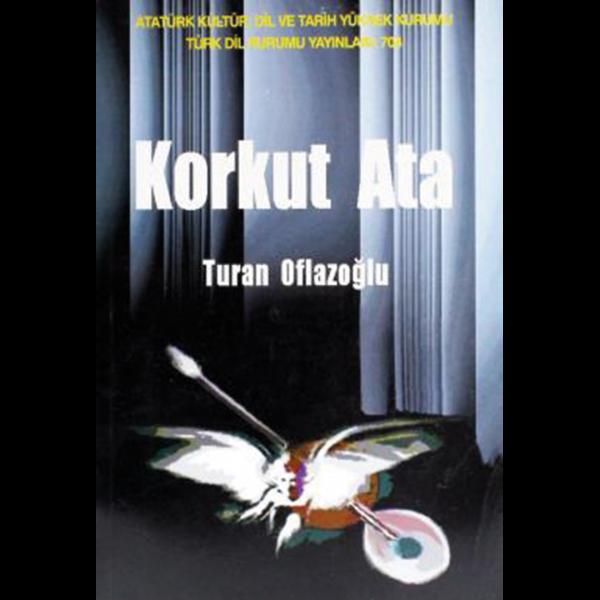 Korkut Ara - Turan Oflazoğlu
