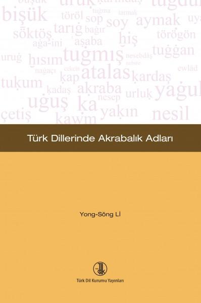 Türk Dillerinde Akrabalık Adları - Yong Söng Li