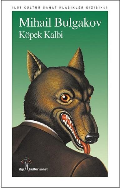 Köpek Kalbi - Mihail Bulgakov