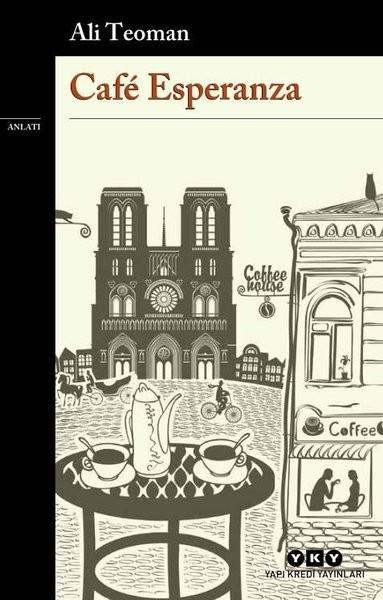 Cafe Esperanza - Ali Teoman