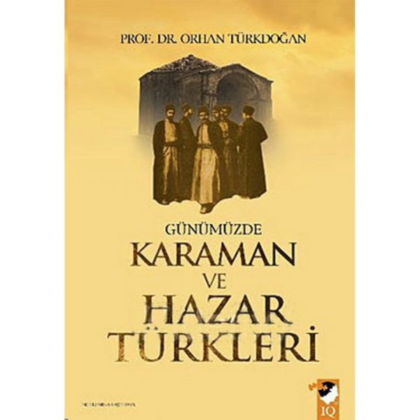 Günümüzde Karaman ve Hazar Türkleri - Orhan Türkdoğan