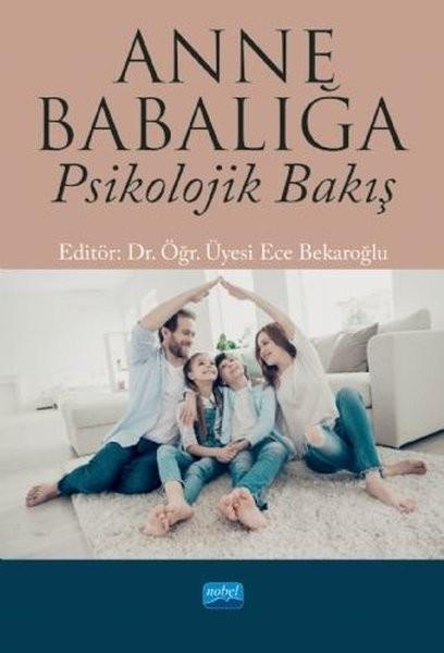 Anne Babalığa Psikolojik Bakış - Ece Bekaroğlu