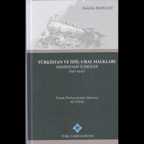 Türkistan ve İdil-Ural Halkları arasındaki İlişkiler - Abdulla Rasulov