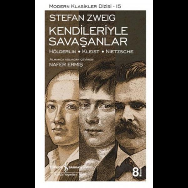 Kendileriyle Savaşanlar - Stefan Zweig