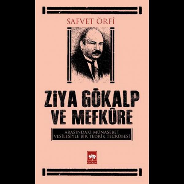 Ziya Gökalp ve Mefkure - Safvet Örfi